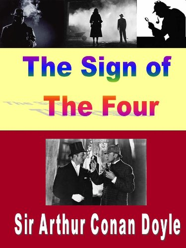 Arthur Conan Doyle - The sign of the four (Illustrated) (Sherlock Holmes Book 2) (English Edition)