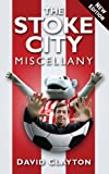 The Stoke City Miscellany