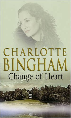 Change Of Heart, Charlotte Bingham