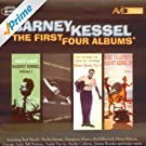 The First Four Albums (Easy Like / Kessel Plays Standards / To Swing Or Not To Swing / Music To Listen To Barney Kessel By) (Remastered)