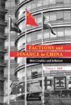 Factions and Finance in China: Elite...