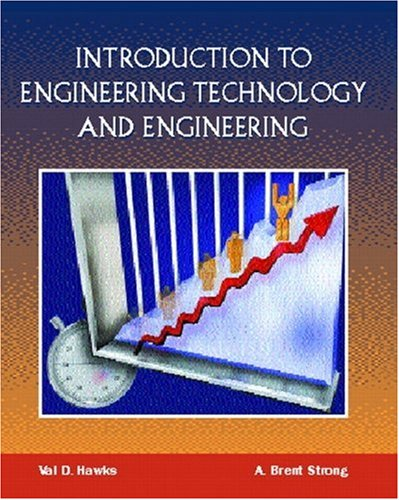 Introduction to Engineering Technology and Engineering