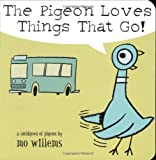 Pigeon Loves Things That Go!