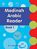 Madinah Arabic Reader: Book-1: Islamic Children's Books on the Quran, the Hadith and the Prophet Muhammad