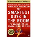 The Smartest Guys in the Room (       UNABRIDGED) by Bethany McLean Narrated by Dennis Boutsikaris