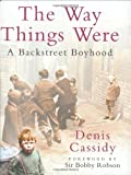 img - for The Way Things Were: A Backstreet Boyhood book / textbook / text book