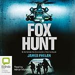 Fox Hunt | James Phelan