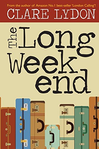 Buchcover: The Long Weekend: Written by Clare Lydon, 2014 Edition, Publisher: Lulu.com [Paperback]