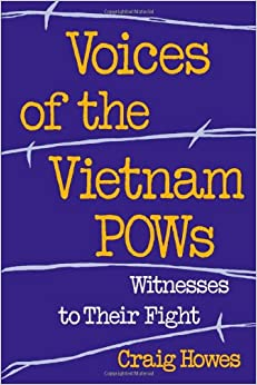Amazon.com: Voices of the Vietnam POWs: Witnesses to Their