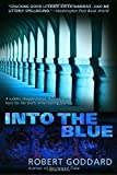 Into the Blue (0385339194) by Goddard, Robert