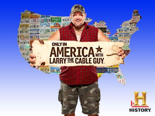 Amazon.com: Only in America with Larry the Cable Guy