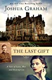 THE LAST GIFT: a tale of love, war, and redemption