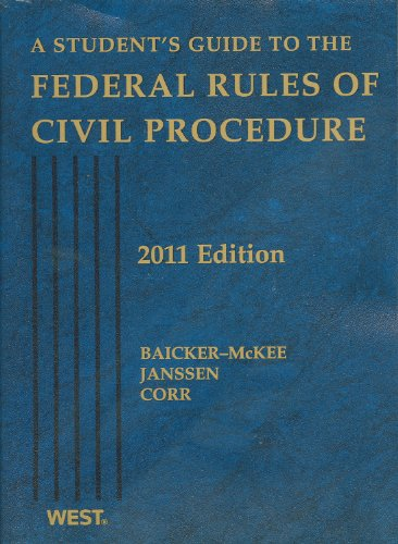 A Student's Guide to the Federal Rules of Civil...