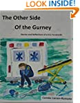 The Other Side of the Gurney: Stories...
