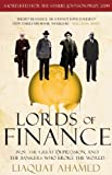 img - for Lords of Finance: 1929, The Great Depression, and the Bankers who Broke the World by Ahamed, Liaquat (2010) Paperback book / textbook / text book