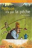 echange, troc Sven Nordqvist - Les aventures de Pettson et Picpus : Pettson n'a pas la pêche