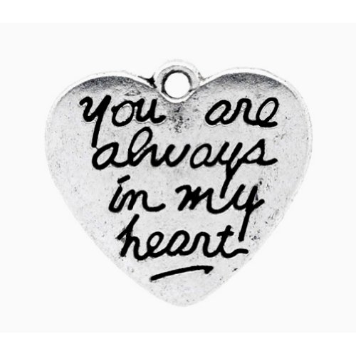 You Are Always In My Heart Charms Antiqued Silver 22mm Lot of 20