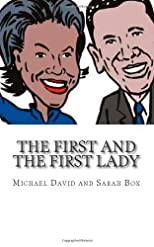 The First and The First Lady, The True Story of What Never Really Happened!