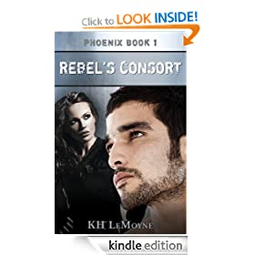 Rebel's Consort - Phoenix Book 1 (Phoenix Legends)