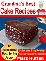 Grandma&#39;s Best Cake Recipes (Grandma&#39;s Best Recipes)