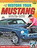 How to Restore Your Mustang 1964 1/2-1973 (S-a Series)