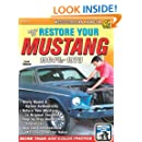 How to Restore Your Mustang 1964 1/2-1973 (Restoration How to)