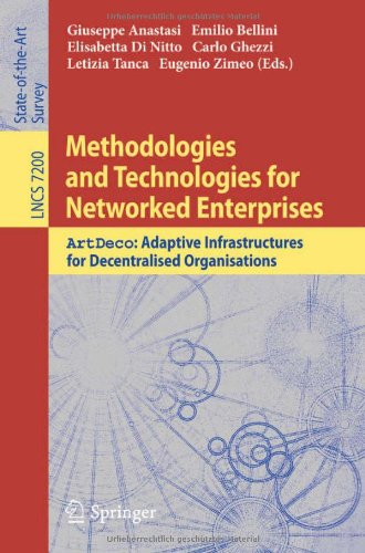 Methodologies and Technologies for Networked Enterprises: ArtDeco: Adaptive Infrastructures for Decentralised Organisations