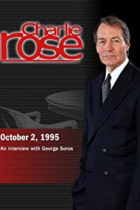 Charlie Rose with George Soros (October 2, 1995)