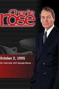 Charlie Rose with George Soros (October 2, 1995)
