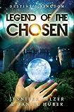 img - for Legend of the Chosen: Destiny's Kingdom Book 1 (Sci Fi/Fantasy) book / textbook / text book