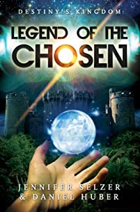 (FREE on 11/18) Legend Of The Chosen: Destiny's Kingdom Book 1 by Jennifer Selzer - http://eBooksHabit.com
