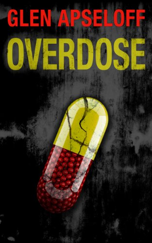 From the award-winning author of DYING TO REMEMBER and LETHAL CURE comes a 5-star medical thriller with a 75% flash price cut! Overdose By Glen Apseloff