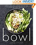 Bowl: Vegetarian Recipes for Ramen, P...