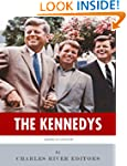 The Kennedys: The Lives and Legacies...