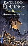 echange, troc David Eddings, Leigh Eddings - Les Rêveurs, Tome 1 : Le réveil des anciens dieux