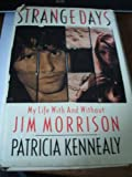 Strange Days Morrison (0002239426) by Kennealy, Patricia