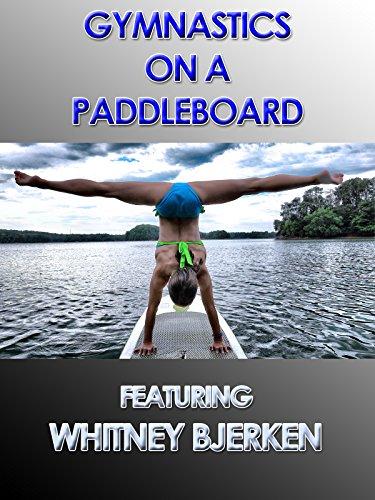 Gymnastics on a Paddleboard on Amazon Prime Video UK