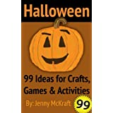 Halloween Fun: 99 Ideas for Crafts, Games and Activities ~ Jenny McKraft