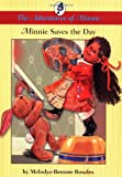 img - for Minnie Saves the Day : The Adventures of Minnie book / textbook / text book
