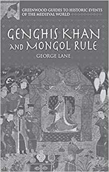 Amazon.com: Genghis Khan and Mongol Rule (Greenwood Guides