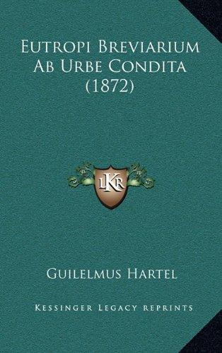 Eutropi Breviarium AB Urbe Condita (1872)