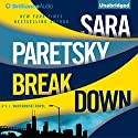 Breakdown: A V. I. Warshawski Novel Audiobook by Sara Paretsky Narrated by Susan Ericksen