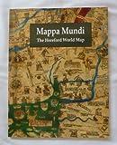 Mappa mundi: The Hereford world map P. D. A Harvey