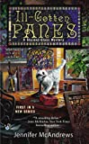 img - for Ill-Gotten Panes (A Stained-Glass Mystery) book / textbook / text book