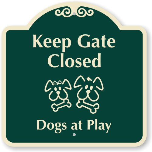 """Keep Gate Closed - Dogs At Play (With Symbol), Aluminum Architecturally Designed Signs, 18"""" X 18"""" front-60502"""