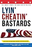 img - for Lyin' Cheatin' Bastards book / textbook / text book