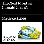 The Next Front on Climate Change | Jessica Seddon,Veerabhadran Ramanathan,David G. Victor