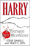Harry: A Teenage Mass Murderer