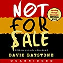 Not for Sale: The Return of the Global Slave Trade - and How We Can Fight It Audiobook by David Batstone Narrated by Michael McIlhonnie