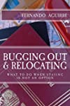 Bugging Out and Relocating: When Stay...